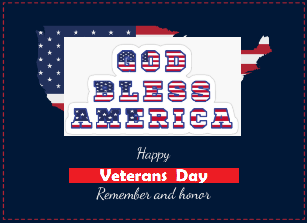 Happy Veterans day Nov 11 2021