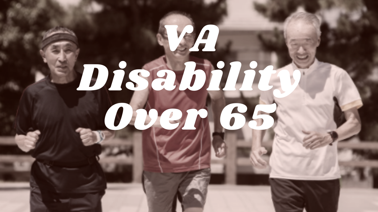 What happens to my VA disability when I turn 65