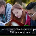 Ankin law office scholarship for military veterans 2021