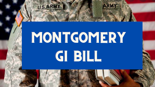 Montgomery GI Bill Benefits for Dependents 2021