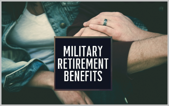 Benefits for Retired Military Spouses