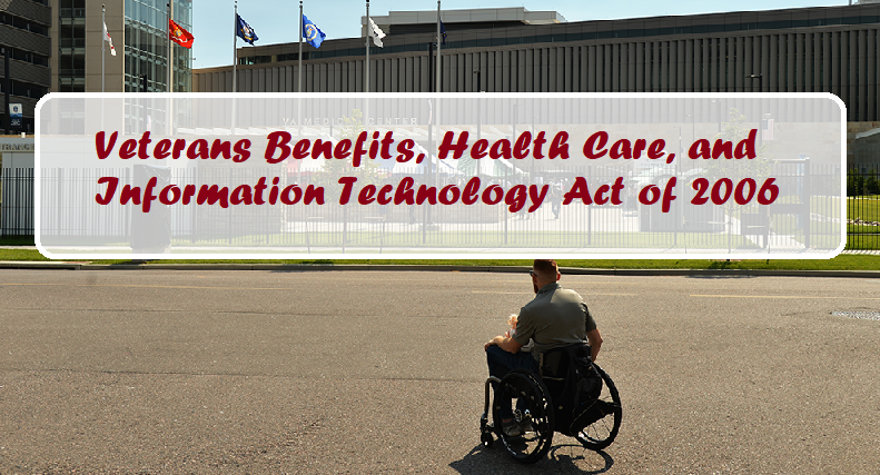 Veteran Benefits, Health Care, and Information Technology Act of 2006